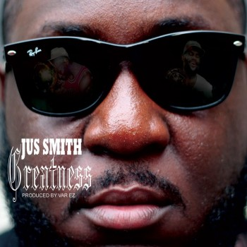 jus smith greatness