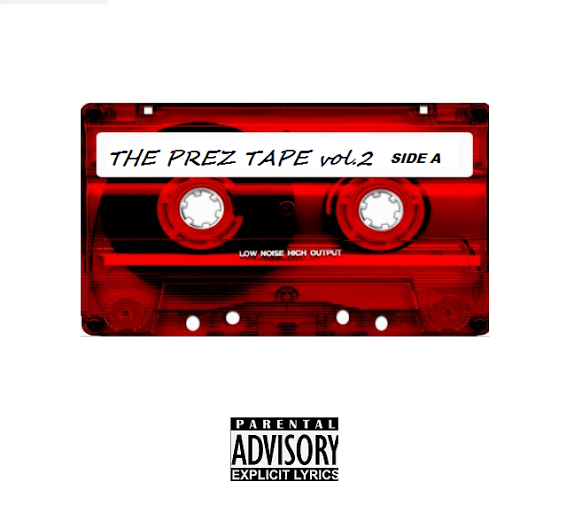 The Prez Tape Brainofbmw Mixtape