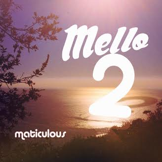maticulous MELLO brainofbmw music