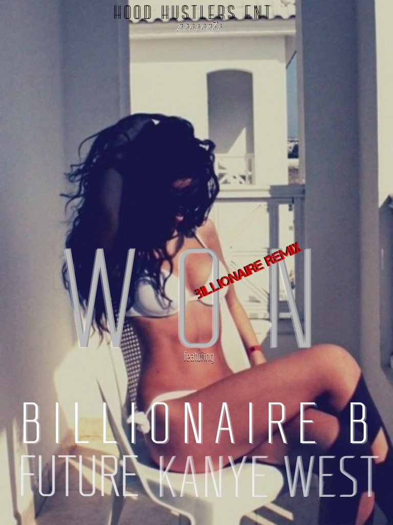 Billionaire B Brainofbmw Music Remix
