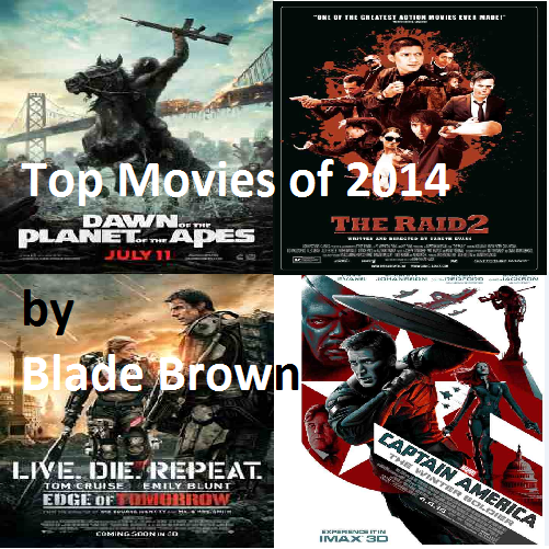 top movies of 2014 brainofbmw blade brown