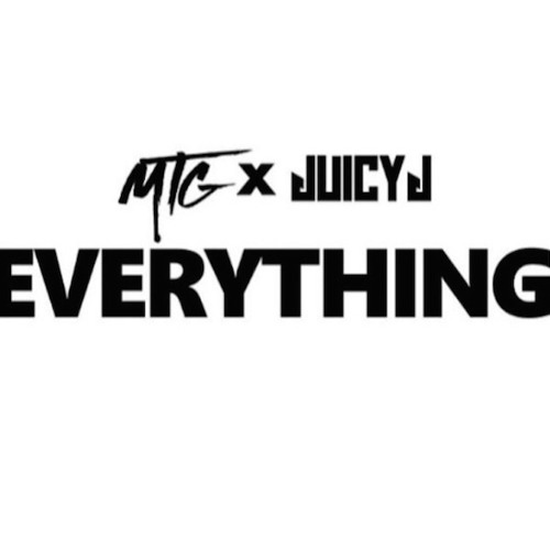 "M.T.G. feat. Juicy J - ""Everything"""