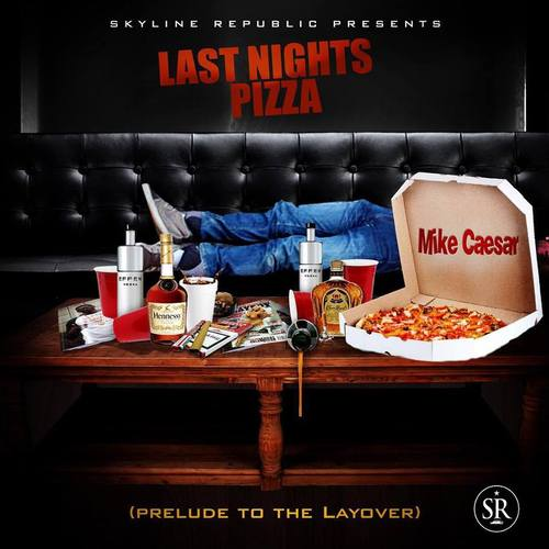 "Mike Caesar - ""Last Night's Pizza"""