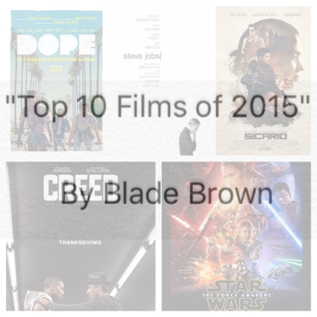 TOP 10 MOVIES BY BLADE BROWN