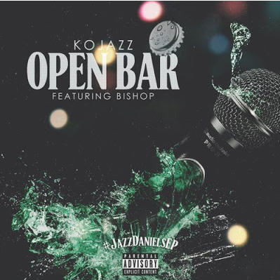 KOJAZZ FT. BISHOP - OPEN BAR brainofbmw