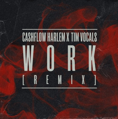 Cashflow Harlem feat Tim Vocals Work