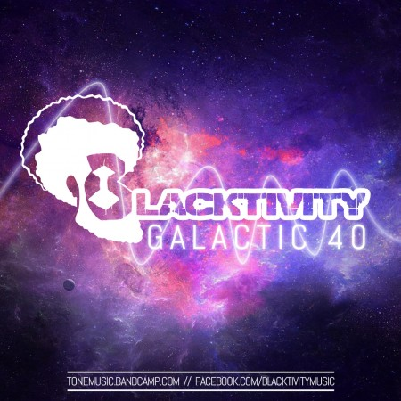 Blacktivity Galactic 40
