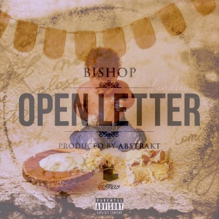 Bishop - Open Letter (Prod. By Abstrakt)