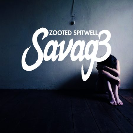 Zooted Spitwell - Savage