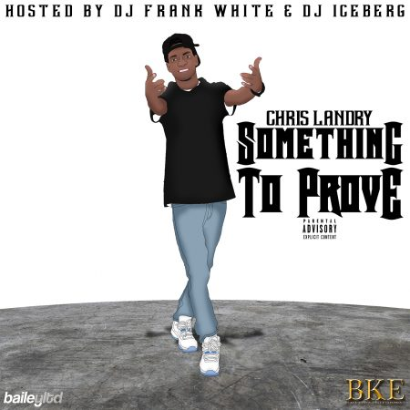 Chris Landry - Something to Prove