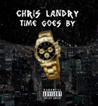 """Chris Landry - """"Time Goes By"""""""