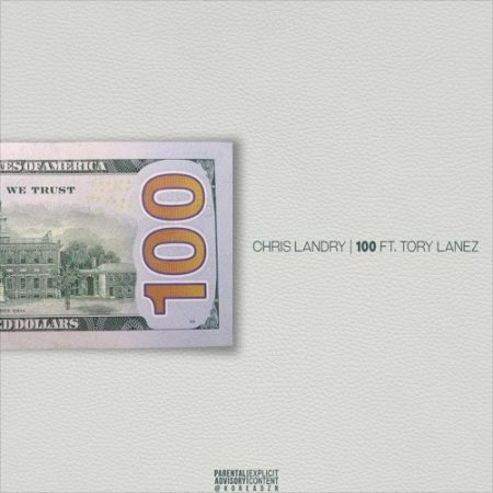 Chris Landry Ft. Tory Lanez - 100