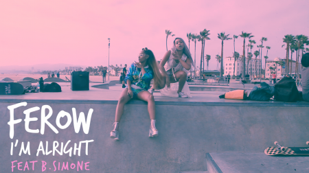 "Ferow ft. B. Simone - ""I'm Alright"""