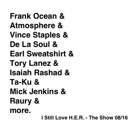 I Still Love H.E.R. - The Show 08/16
