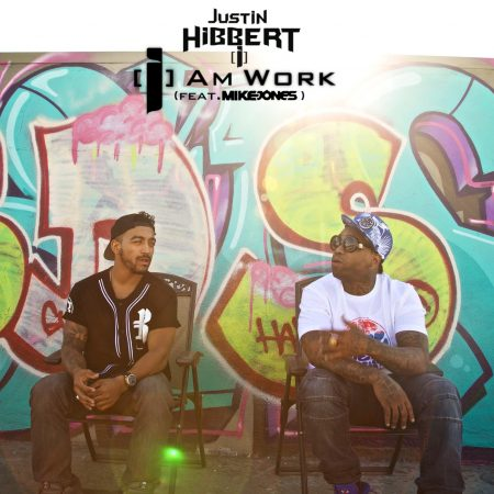 "Justin Hibbert [i] feat. Mike Jones - ""[i] Am Work"" (Video)"