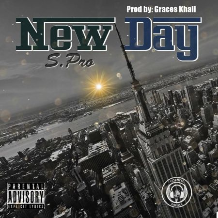 "S.Pro - ""New Day"" (Prod. By Graces Khali)"