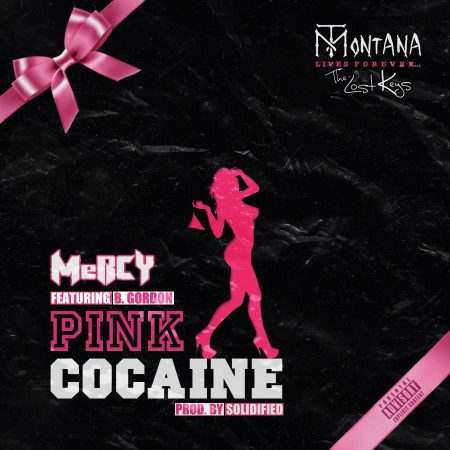 MeRCY Ft. B.Gordon - Pink Cocaine