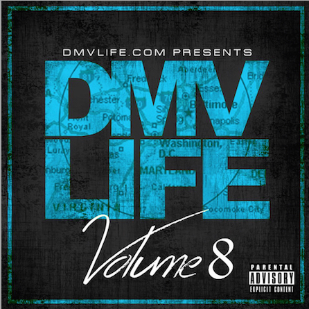 DMV LIFE Mixtape Vol 8