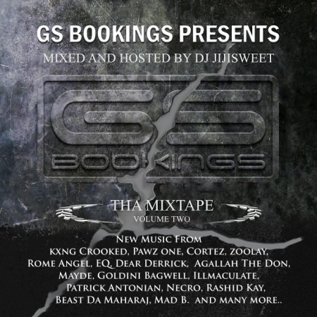 GSBookings Presents: The Mixtape Volume 2