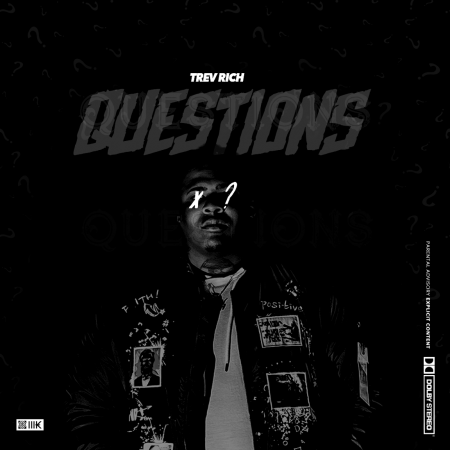"Trev Rich - ""Questions"" brainofbmw music"
